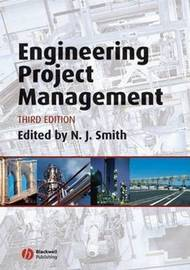 Engineering Project Management by Nigel J Smith