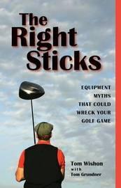 The Right Sticks by Tom W. Wishon image