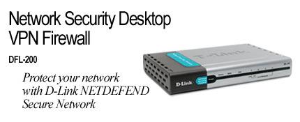D-Link DFL-200, VPN FIREWALL FOR SME NETWORKS