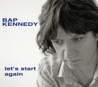 Let's Start Again (LP) by Bap Kennedy