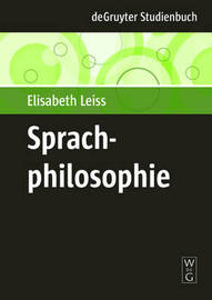 Philosophy of Language by Elisabeth Leiss