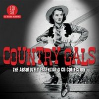 Country Gals (The Absolutely Essential 3CD Collection) by Various Artists