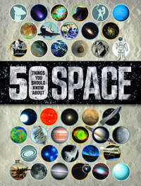 50 Things You Should Know About Space by Raman Prinja