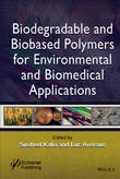 Biodegradable and Biobased Polymers for Environmental and Biomedical Applications by Susheel Kalia