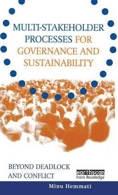 Multi-stakeholder Processes for Governance and Sustainability by Minu Hemmati