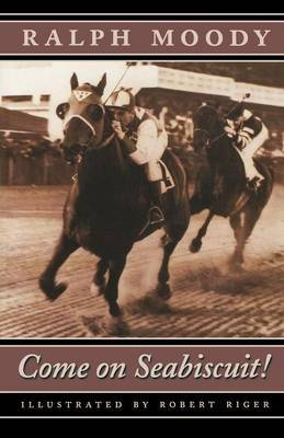Come on Seabiscuit! by Ralph Moody image