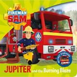 Fireman Sam: My First Storybook: Jupiter and the Burning Blaze