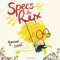 Specs for Rex by Yasmeen Ismail