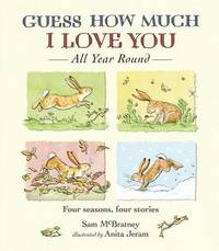 Guess How Much I Love You All Year Round by Sam McBratney image