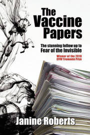 The Vaccine Papers by Janine Roberts