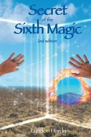 Secret of the Sixth Magic by Lyndon M Hardy image