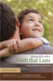 Raising Kids with a Faith That Lasts