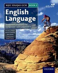 WJEC Eduqas GCSE English Language: Student Book 2 by Michelle Doran