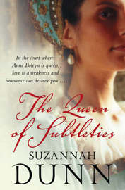 The Queen of Subtleties by Suzannah Dunn image