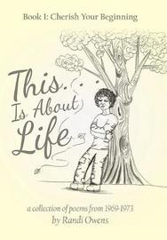 This . . . Is about Life by Randi Owens image