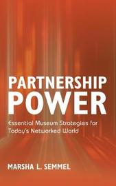 Partnership Power by Marsha L. Semmel