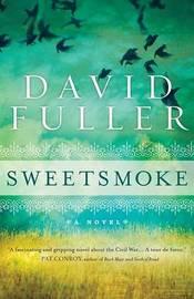 Sweetsmoke by David Fuller image
