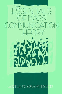 Essentials of Mass Communication Theory by Arthur Asa Berger image