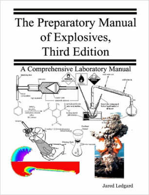 The Preparatory Manual of Explosives, Third Edition by Jared Ledgard image