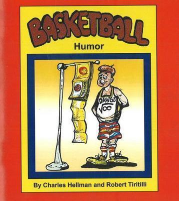Basketball Humor by Charles Hellman