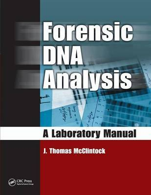Forensic DNA Analysis by J. Thomas McClintock image