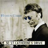 50 St Catherine's Drive by Robin Gibb
