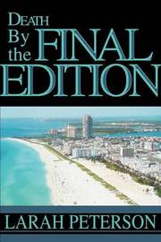 Death by the Final Edition by Larah Peterson image