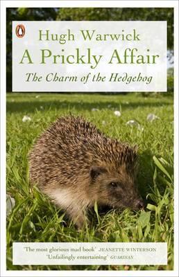 A Prickly Affair by Hugh Warwick