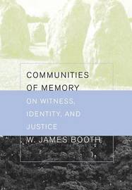 Communities of Memory by James Booth image