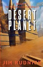 Desert Planet by Jim Rudnick