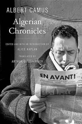 Algerian Chronicles by Albert Camus image
