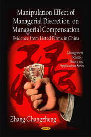 Manipulation Effect of Managerial Discretion on Managerial Compensation by Zhang Changzheng image