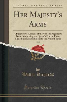 Her Majesty's Army, Vol. 2 by Walter Richards image