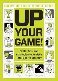 Up Your Game by Gary Belsky