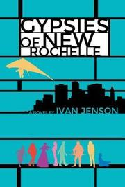 Gypsies of New Rochelle by Ivan Jenson image