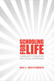 Schooling for Life by Dale E. Shuttleworth image