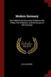 Modern Germany by J.Ellis Barker image