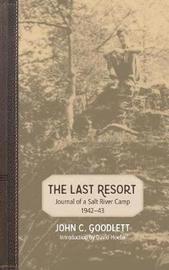 The Last Resort by John C Goodlett