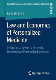 Law and Economics of Personalized Medicine by Karin Bosshard image