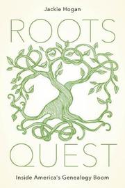 Roots Quest by Jackie Hogan