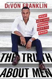 The Truth About Men by Devon Franklin image