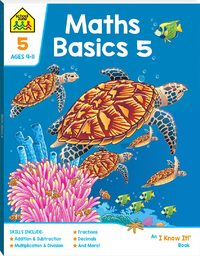School Zone: I Know It! - Maths Basics 5