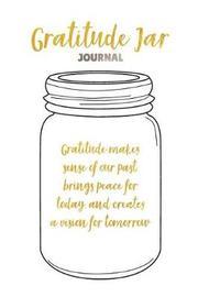Gratitude Jar Journal by Jonathan Short