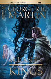 George RR Martin's - A Clash Of Kings #4 (Cover A) by George R.R. Martin