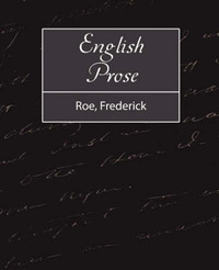 English Prose by Frederick Roe