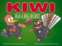 Kiwi Has a Big Secret by John Lockyer image