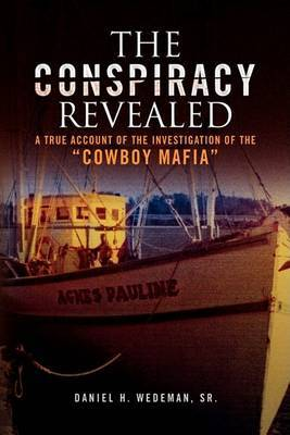 The Conspiracy Revealed by Sr Daniel H Wedeman image