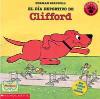 El Dia Deportivo de Clifford (Clifford's Sport Day) by Norman Bridwell image