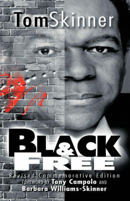 Black and Free by Tom Skinner