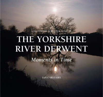 The Yorkshire River Derwent by Ian Carstairs